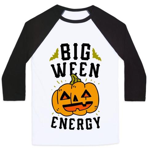 Big Ween Energy Baseball Tee