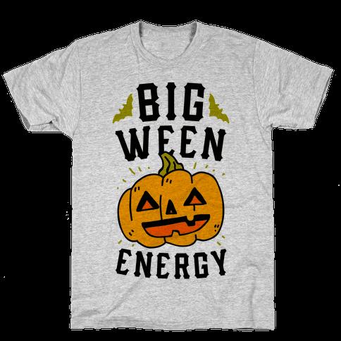 Big Ween Energy Mens/Unisex T-Shirt
