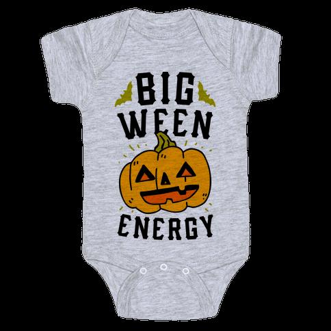 Big Ween Energy Baby Onesy