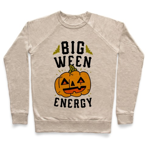 Big Ween Energy Pullover