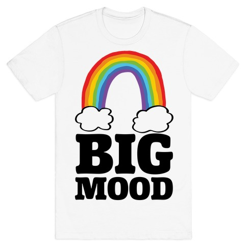 Big Mood T-Shirt