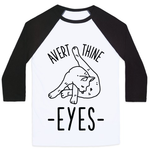Avert Thine Eyes Cat Licking Butthole Baseball Tee