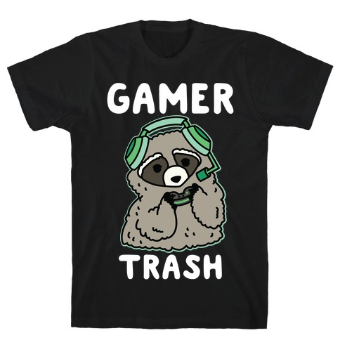 Gamer Trash Raccoon T-Shirt