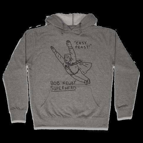 Bob Newby Superhero Hooded Sweatshirt