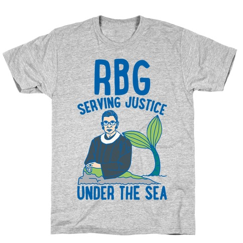 RBG Serving Justice Under The Sea T-Shirt
