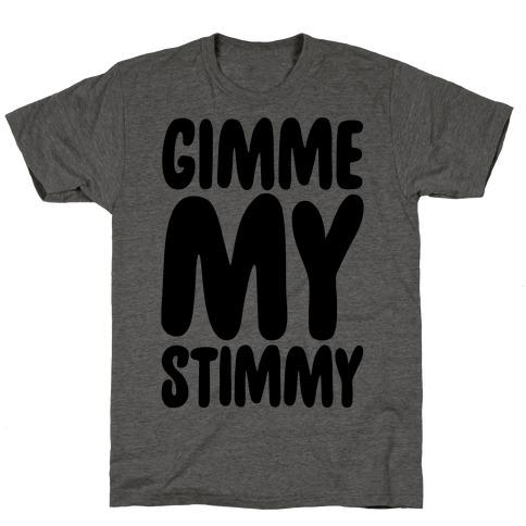 Gimme My Stimmy T-Shirt