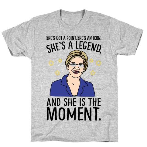 She's Got A Point She's An Icon She's A Legend and She Is The Moment Elizabeth Warren Parody T-Shirt