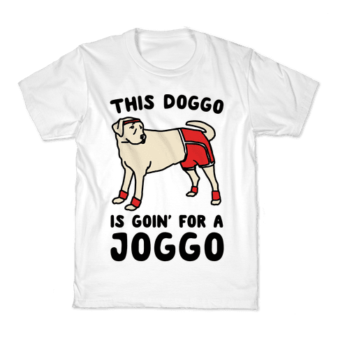 This Doggo Is Goin' For A Joggo  Kids T-Shirt