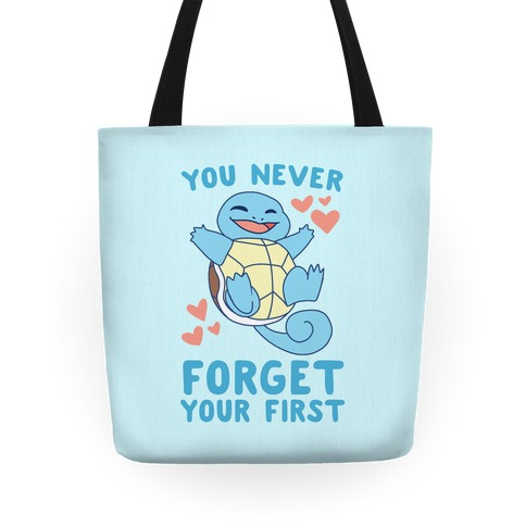 You Never Forget Your First - Squirtle Tote