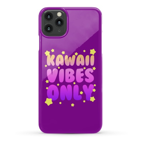 Kawaii Vibes Only Phone Case