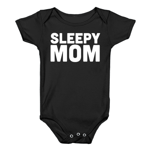 Sleepy Mom Baby Onesy