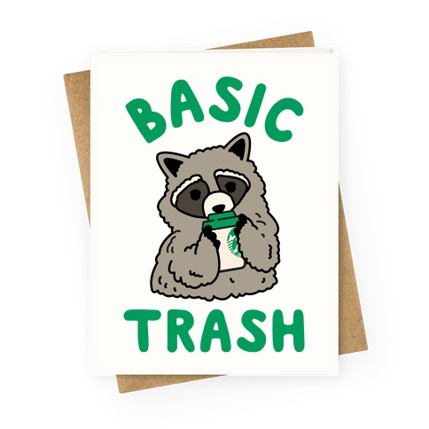 Basic Trash Coffee Raccoon Greeting Card