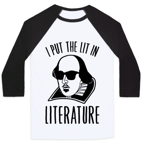 I Put The Lit In Literature Baseball Tee