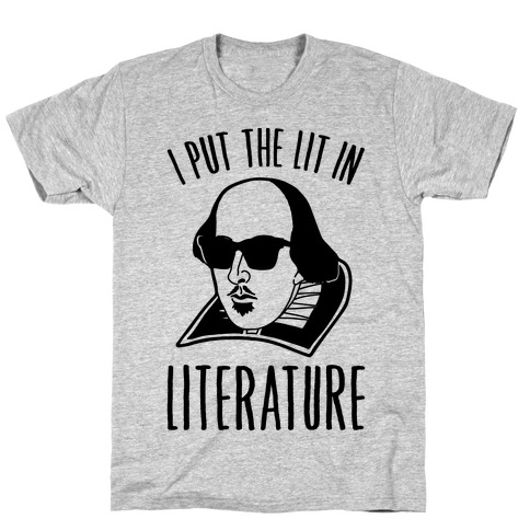 I Put The Lit In Literature Mens T-Shirt