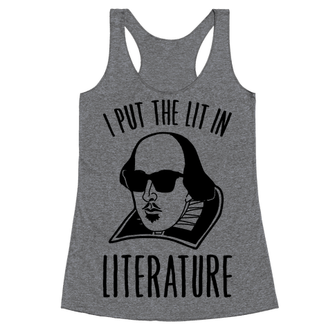 I Put The Lit In Literature Racerback Tank Top