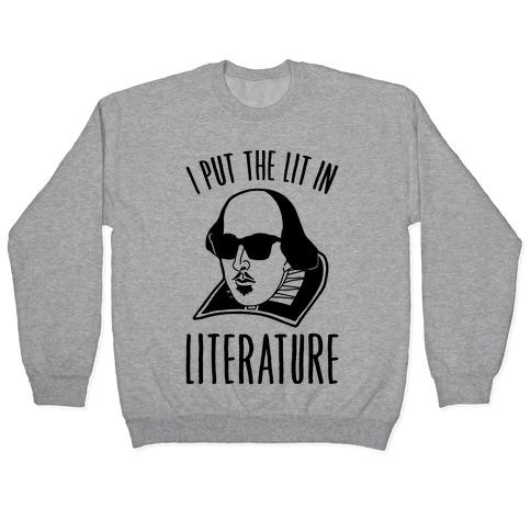 I Put The Lit In Literature Pullover