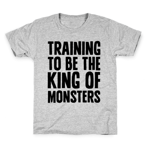 Training To Be The King of Monsters Parody Kids T-Shirt
