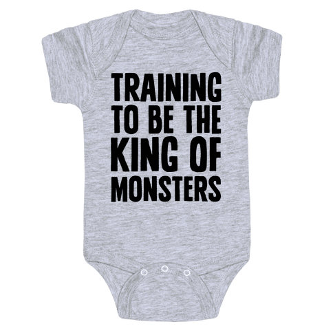 Training To Be The King of Monsters Parody Baby Onesy