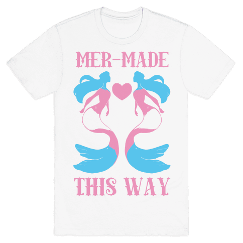 Mer-Made This Way - Trans Mens T-Shirt