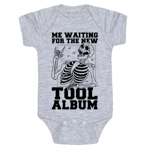 Me Waiting On The New Tool Album Baby Onesy