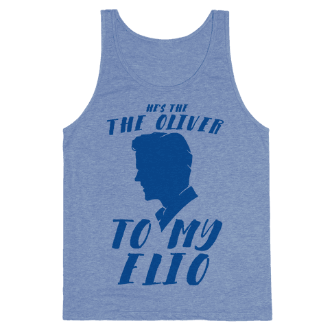 He's The Oliver To My Elio Tank Top