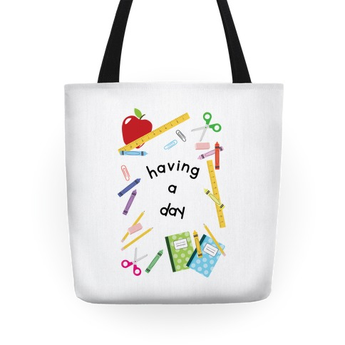 Having A Day Tote