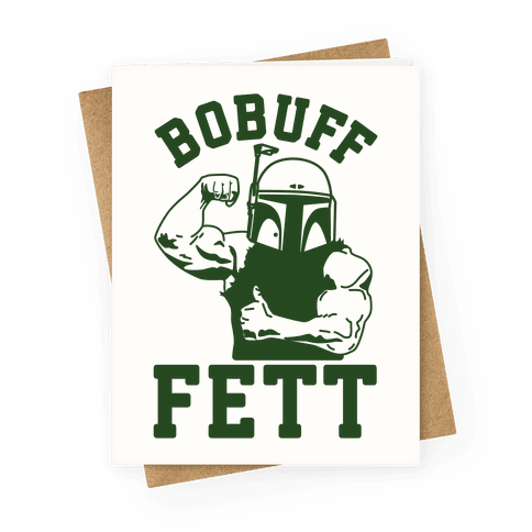 Bobuff Fett Greeting Card
