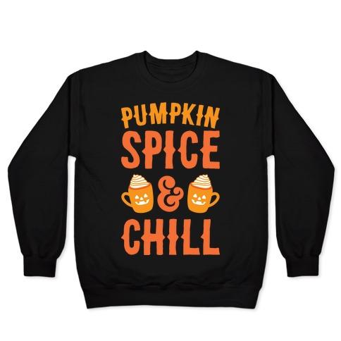 Pumpkin Spice & Chill (White) Pullover