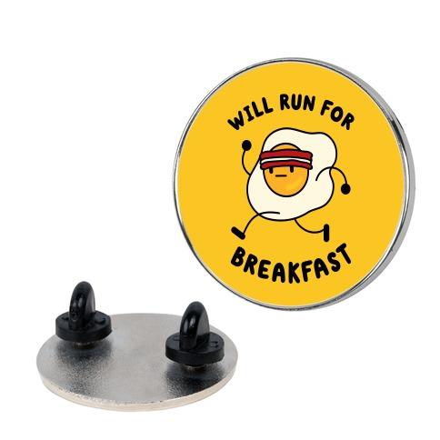Will Run For Breakfast Pin