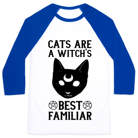 Cats are a Witch's Best Familiar Baseball Tee