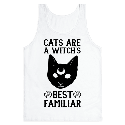 Cats are a Witch's Best Familiar Tank Top