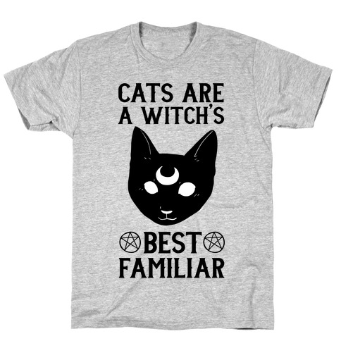 Cats are a Witch's Best Familiar T-Shirt