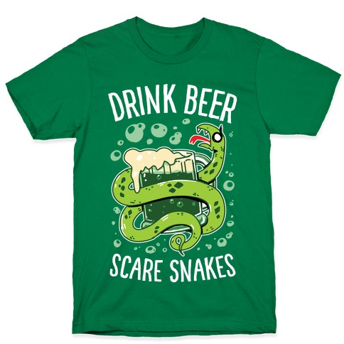 Drink Beer Scare Snakes T-Shirt