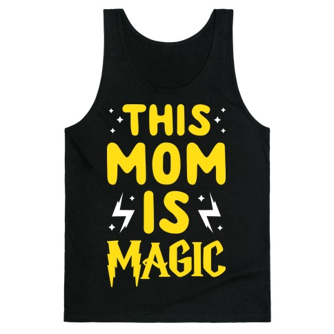 This Mom Is Magic Tank Top