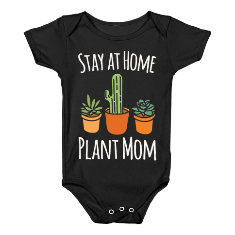 Stay At Home Plant Mom White Print Baby Onesy