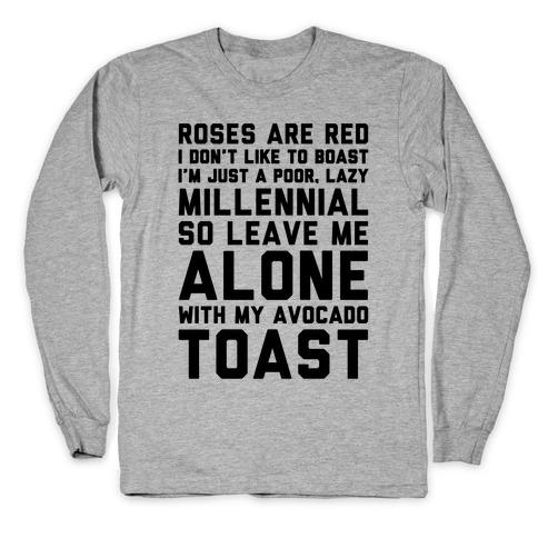 Millennial Poem Long Sleeve T-Shirt