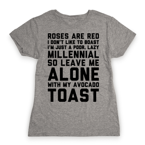 Millennial Poem  Womens T-Shirt