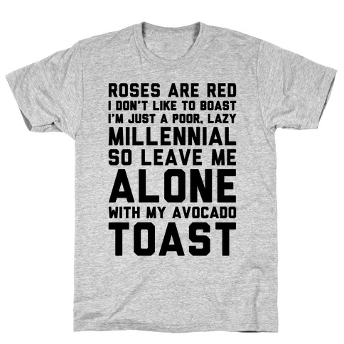 Millennial Poem  Mens T-Shirt