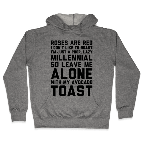 Millennial Poem  Hooded Sweatshirt