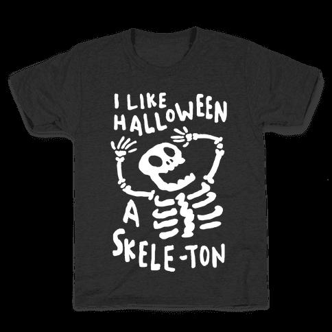 I Like Halloween A Skele-ton Kids T-Shirt