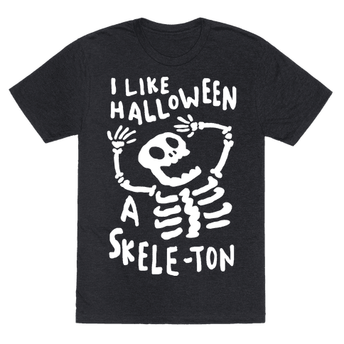 I Like Halloween A Skele-ton Mens T-Shirt