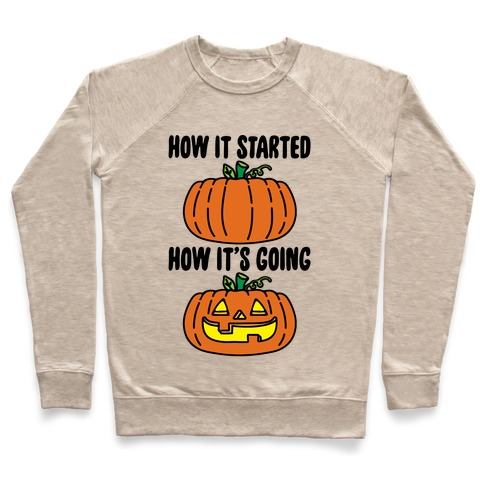 How It Started Jack O Lantern' Parody Pullover