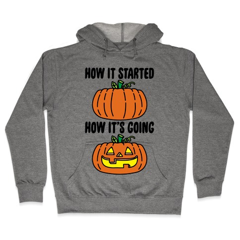 How It Started Jack O Lantern' Parody Hooded Sweatshirt