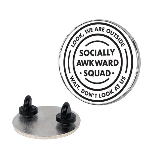 Socially Awkward Squad pin