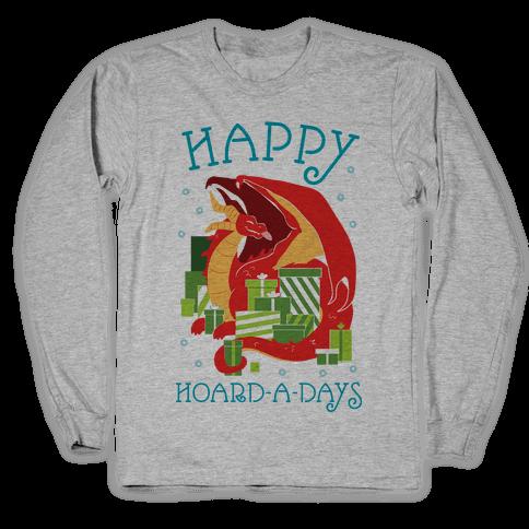 Happy Hoard-A-Days Long Sleeve T-Shirt