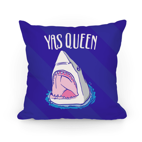 Yas Queen Shark  Pillow
