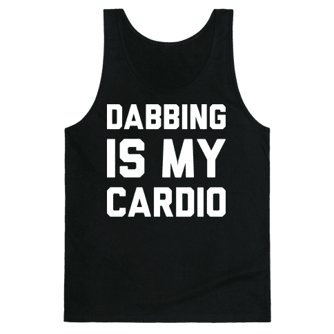 Dabbing Is My Cardio Tank Top