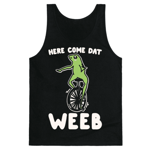 Here Come Dat Weeb White Print Tank Top