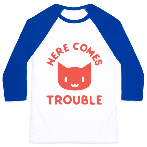 Here Comes Trouble Cat Baseball Tee
