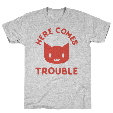 Here Comes Trouble Cat Mens T-Shirt